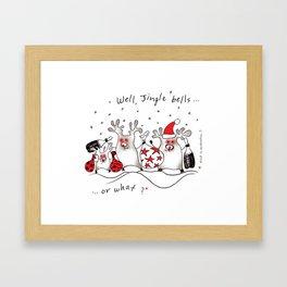 Jingle bells...or what? Framed Art Print