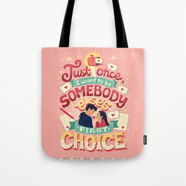 First Choice Tote Bag