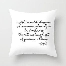 The astonishing light of your own being - Hafiz Throw Pillow