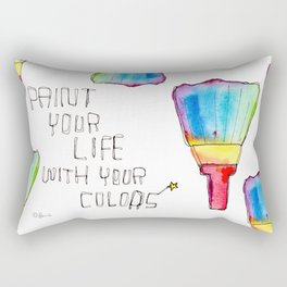 Paint Your Life With Your Colors nursery illustration colorful rainbow paint brush positive quote Rectangular Pillow