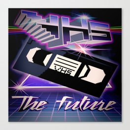 VHS FUTURE Canvas Print