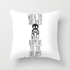 The end of dreams Throw Pillow