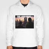 last of us Hoodies featuring The Last of Us by Icemanire