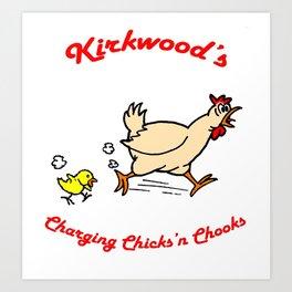 Kirkwoods Charging Chooks Art Print