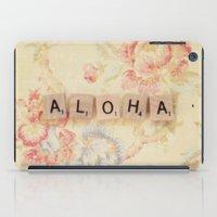 aloha iPad Cases featuring Aloha by Christine Hall