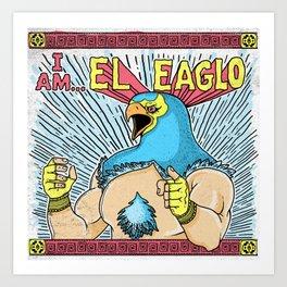 El Eaglo Art Print