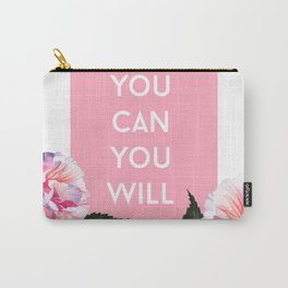 You Can & You Will Carry-All Pouch