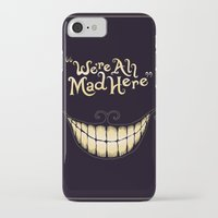cat iPhone & iPod Cases featuring We're All Mad Here by greckler
