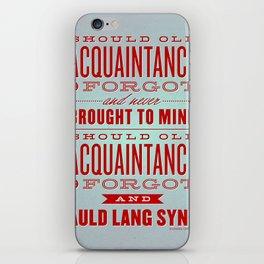 Auld Lang Syne letterpress iPhone Skin