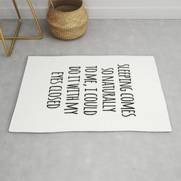 Sleeping Comes Naturally Funny Quote Rug