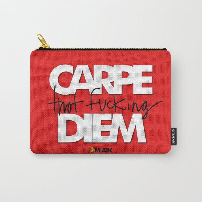 Carpe Dien Carry-All Pouch