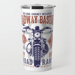 Roadway Bastard Road Rage Motorcycle Travel Mug