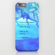 Live in the Sunshine Slim Case iPhone 6