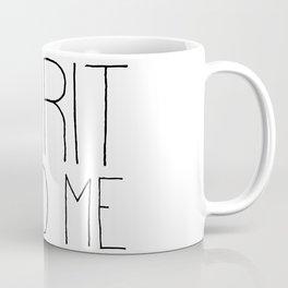 Christian Quote - Spirit Lead Me Coffee Mug