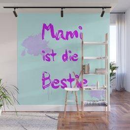 Mami ist die Bestie Wall Mural