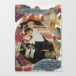 only the Lord knows Canvas Print