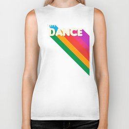 RAINBOW DANCE TYPOGRAPHY- let's dance Biker Tank