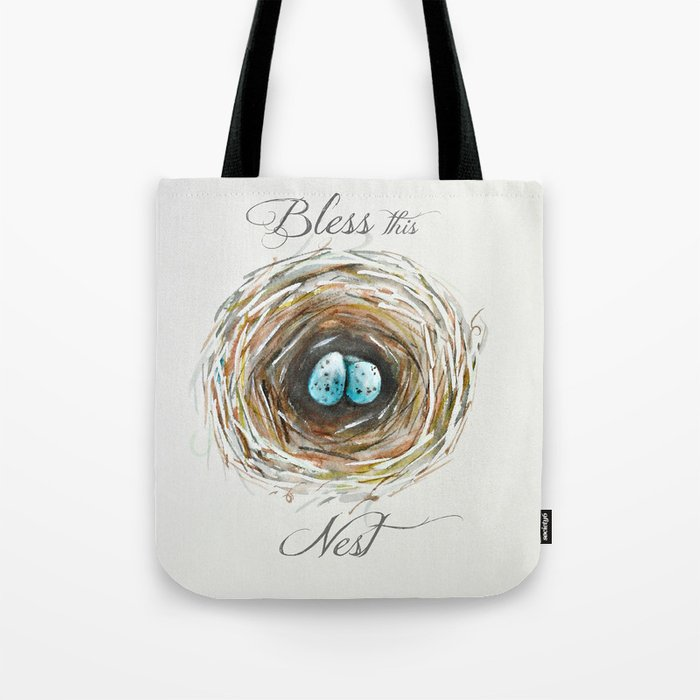 Bless this nest  Tote Bag