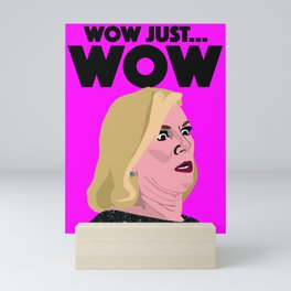 "RHONY Ramona Singer ""WOW, JUST, WOW"" Mini Art Print"