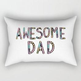 Awesome dad Rectangular Pillow