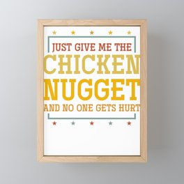Just Give A Chicken Nugget Framed Mini Art Print