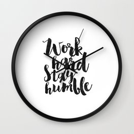 work hard stay humble, quote prints,office decor,home office desk,typography prints,wall art,quotes Wall Clock