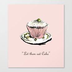 Let Them Eat Cake Canvas Print