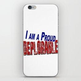 Proud DEPLORABLE iPhone Skin