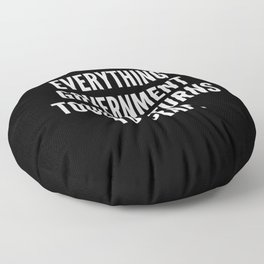 Everything government touches turns to crap Floor Pillow