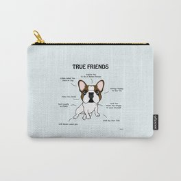 True Friends Frenchie Carry-All Pouch