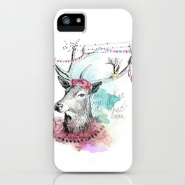 Love what you are iPhone Case