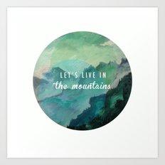Mountain Living Art Print