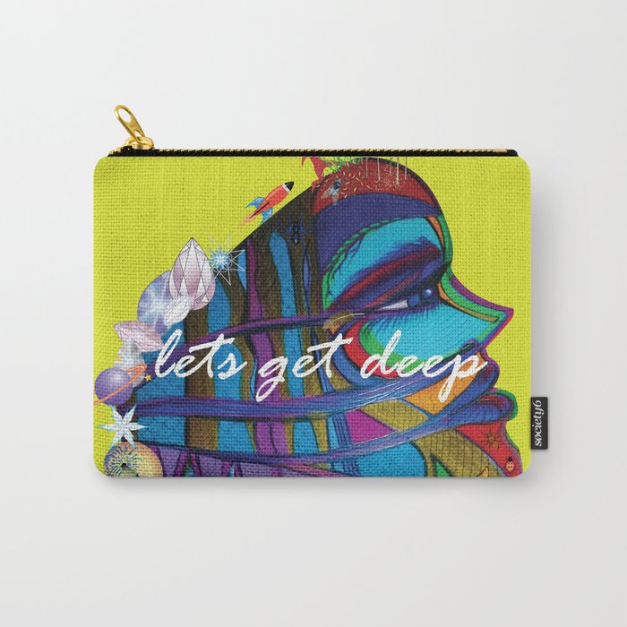 """Let's Get Deep"" Carry-All Pouch"