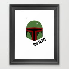 The FETT! Framed Art Print