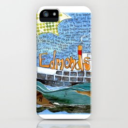 EDMONDS, WASHINGTON the town and the adventures by Seattle Artist Mary Klump iPhone Case