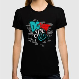 Do What You Can T-shirt