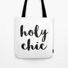 Holy Chic! Tote Bag