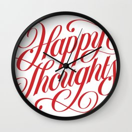 Happy Thoughts! Wall Clock