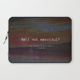 Am I Not Merciful? Laptop Sleeve