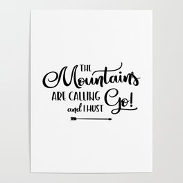 The Mountains are calling (logo) Poster
