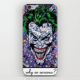 WHY SO SERIOUS ? iPhone Skin