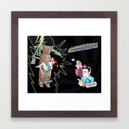 I Has Ur Wimin! Framed Art Print