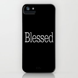 BLESSED Black & White iPhone Case