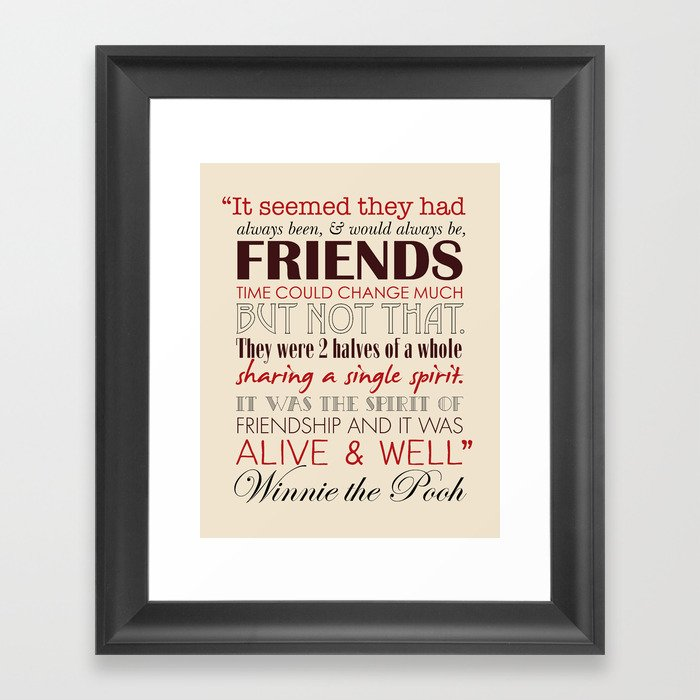 Quotes About Friendship Winnie The Pooh Prepossessing Winnie The Pooh Friendship Quote  Tan & Red Framed Art Print.