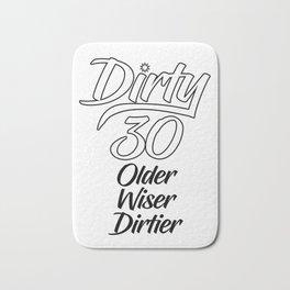 Dirty 30 Bath Mat