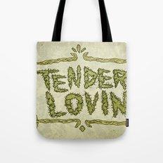 Tender Lovin' Tote Bag