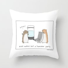 Ain't Nothin But A Hamster Party  Throw Pillow