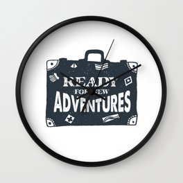 Ready For New Adventures Wall Clock