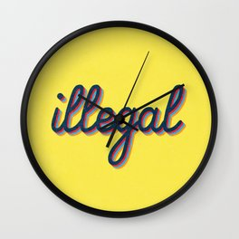 Illegal - yellow version Wall Clock