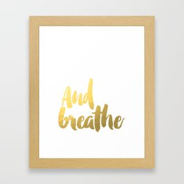"Inspirational Quote ""And Breath"" Hustle Quote Print Typography Print Quote Buddha Quote Buddha Yoga Framed Art Print"